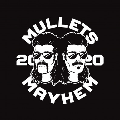 Mullets & Mayhem